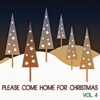 Please Come Home for Christmas, Vol. 4 — сборник