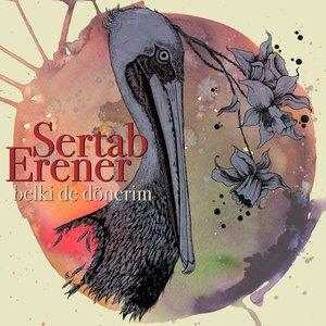 Sertab Erener - Belki De Dönerim
