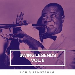 Swing Legends Vol.8 — Louis Armstrong