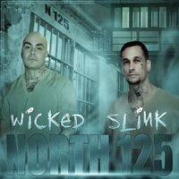 North 125 — Wicked, Slink