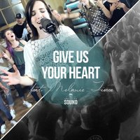 Give Us Your Heart — Melanie Tierce, The Emerging Sound, People & Songs