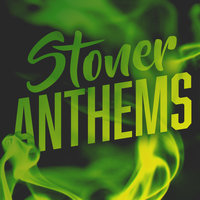 Stoner Anthems — сборник