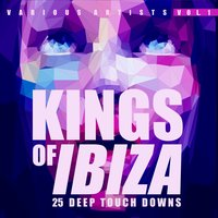 Kings of IBIZA, Vol. 1 (25 Deep Touch Downs) — сборник