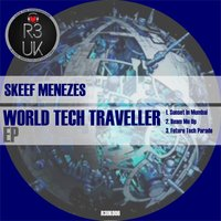 World Tech Traveler — Skeef Menezes