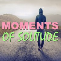 Moments Of Solitude — сборник