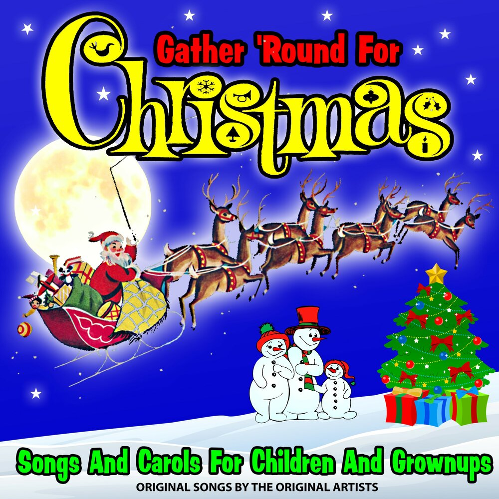 Gather 'Round for Christmas! : Songs and Carols for Children