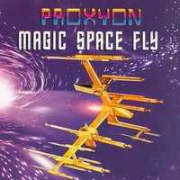 Magic Space Fly — Proxyon