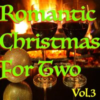 Romantic Christmas For Two, Vol. 3 — сборник