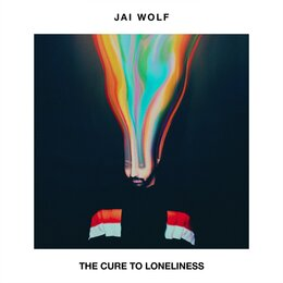 The Cure To Loneliness — Jai Wolf