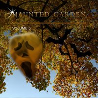 Haunted Garden, Vol. 3 — сборник