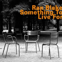 Something to Live For — Ran Blake