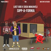 Sipp-A-Fornia - EP — Lost God, Sosa Makaveli