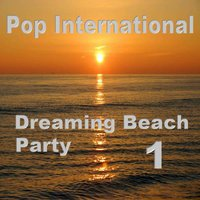 Dreaming Beach Party 1 — сборник