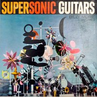 Supersonic Guitars, Vol. 2 — Billy Mure