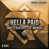 Hella Paid — CAWZ, Seoldier