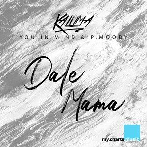 Kaluma, P.Moody, You in Mind - Dale Mama