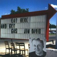 Eat Here and Get Gas — Jim David