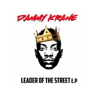 Leader Of The Street — Dammy Krane