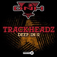 Deep in U — Trackheadz