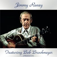 Jimmy Raney Featuring Bob Brookmeyer — Jimmy Raney, Bob Brookmeyer / Hank Jones / Dick Katz