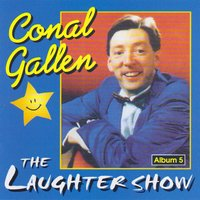 The Laughter Show — Conal Gallen