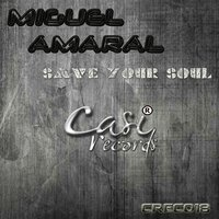 Save Your Soul — Miguel  Amaral