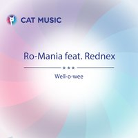Well-o-Wee — Rednex, Ro-Mania