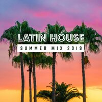 Latin House Summer Mix 2019 - Beach Bars Cafe & Pool Party — Latino Dance Music Academy