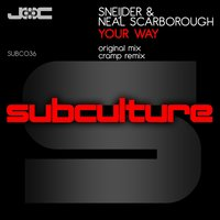 Your Way — Sneijder, Neal Scarborough