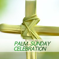 Palm Sunday Celebration — сборник