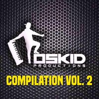 Oskid Productions Compilation, Vol. 2 — сборник
