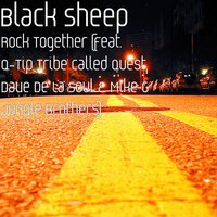 Rock Together — Q-Tip, Dave, Black Sheep, Mike G