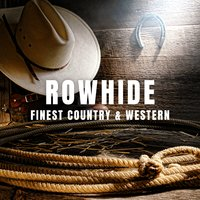 Rowhide: Finest Country & Western — сборник