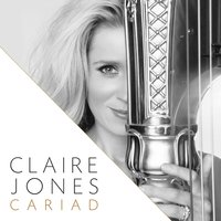 Cariad — Chris Marshall, Claire Jones, The Claire Jones String Ensemble