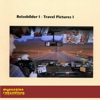 Travel Pictures I - Reisebilder I -Songs for Travelling and Driving — Hans-Günther Wagener