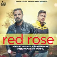 Red Rose — Surinder Nimana