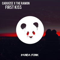 First Kiss — The Ramon, Cabuizee
