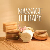 Massage Therapy – Calm Music for Massage, Healing Touch, Ambient Music, Sensual Massage — Wellness Universe