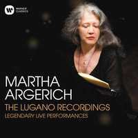The Lugano Recordings — Martha Argerich