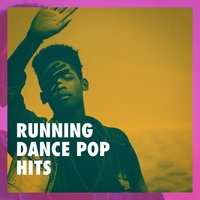Running Dance Pop Hits — Ultimate Dance Hits, Ultimate Pop Hits!, Charts Hits 2014