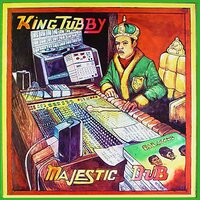 Majestic Dub — King Tubby