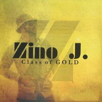 Glass Of Gold — Zino J