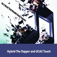 Need That Hoodie Back — Chris Hybrid The Rapper