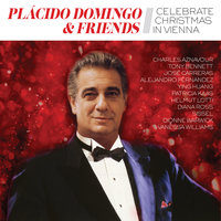 Placido Domingo & Friends Celebrate Christmas in Vienna — Plácido Domingo