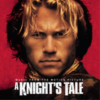 A Knight's Tale - Music From The Motion Picture — сборник