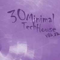 30 Minimal Tech House, Vol. 12 — сборник