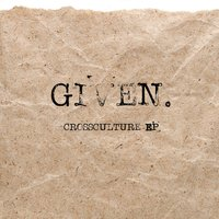 Given — Crossculture