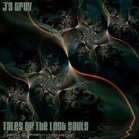 Tales of the Lost Souls — J's Gruv
