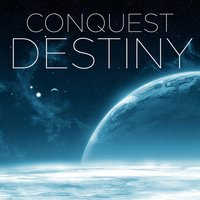 Conquest Destiny — Kevin Adams