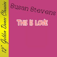 This Is Love — Susan Stevens